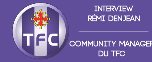Interview Remi Denjean Community Manager TFC