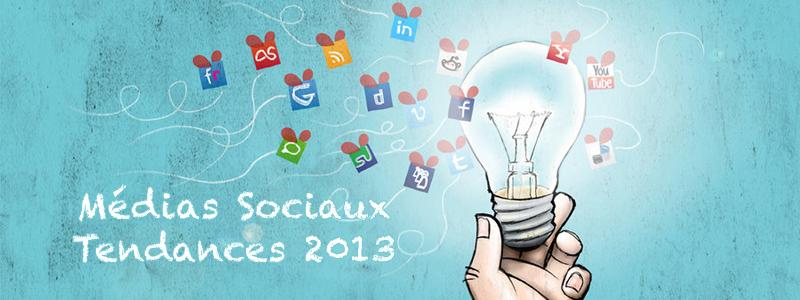 Médias sociaux : les tendances pour 2013